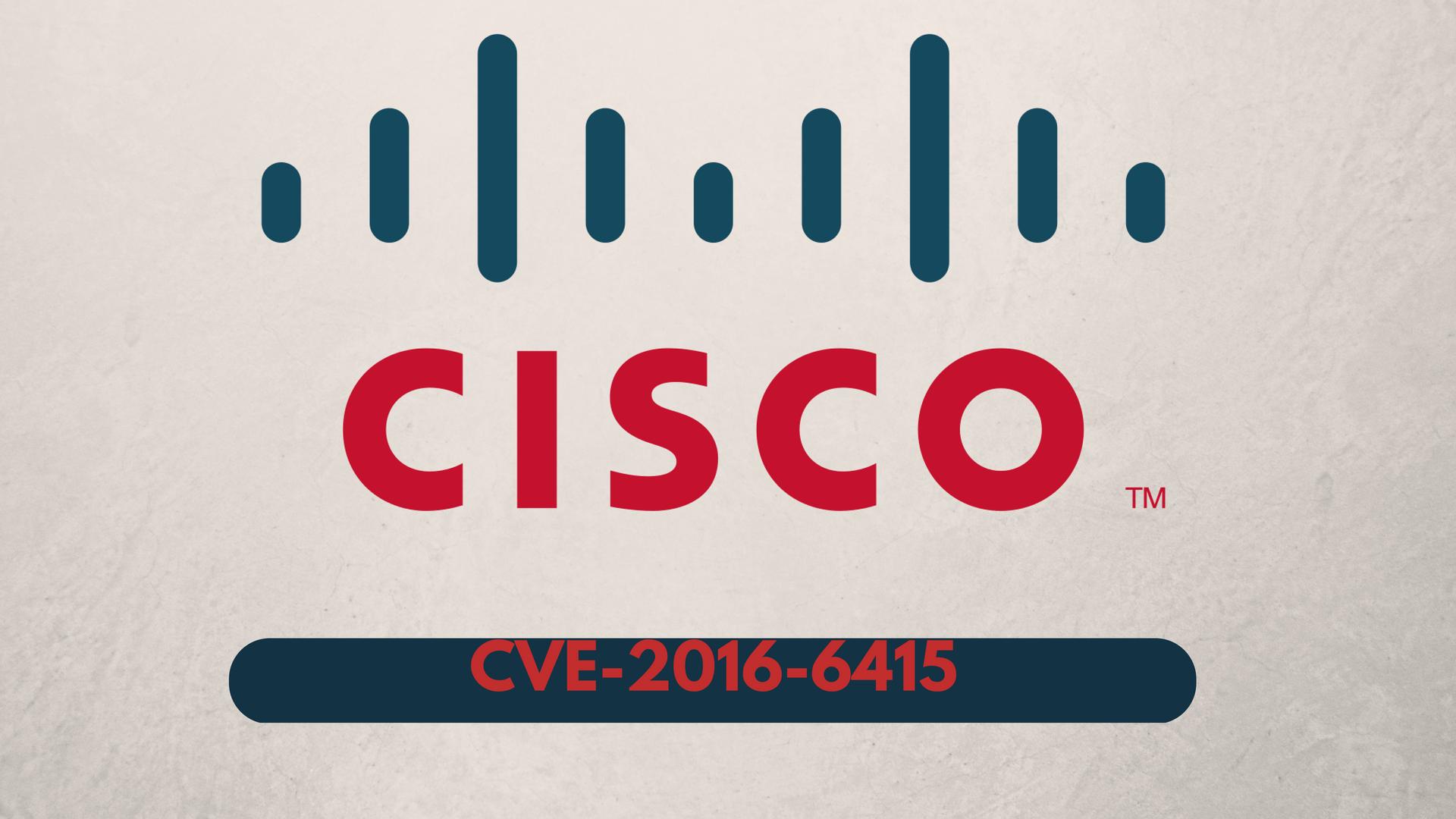 cisco-vulnerability-CVE-2016-6415