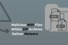 Malicious WSF Files Within ZIP Archives Deliver Malware