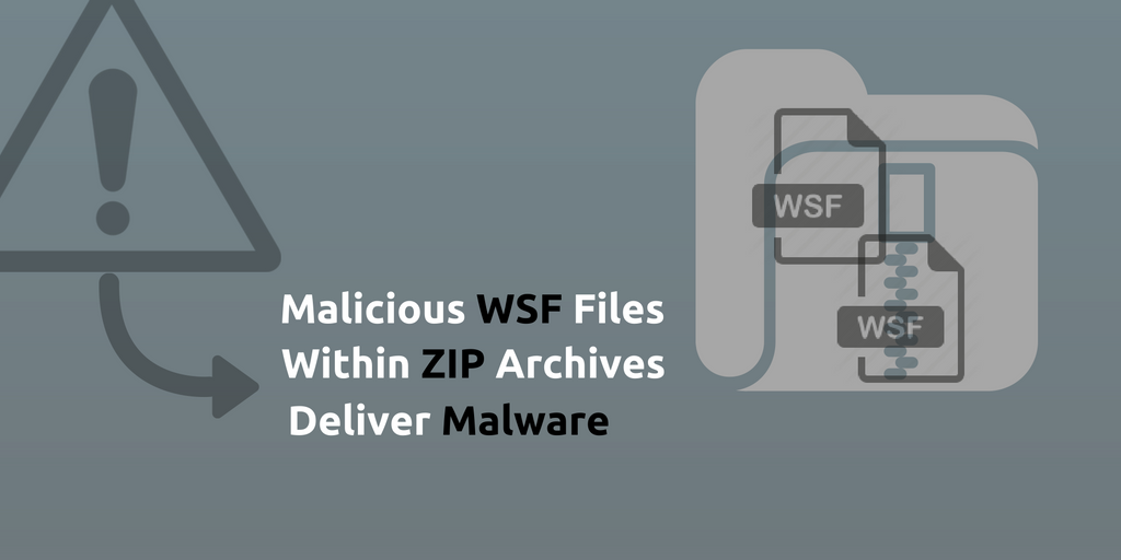 Malicious-WSF-Files-in-ZIP-Archives-Deliver-Malware