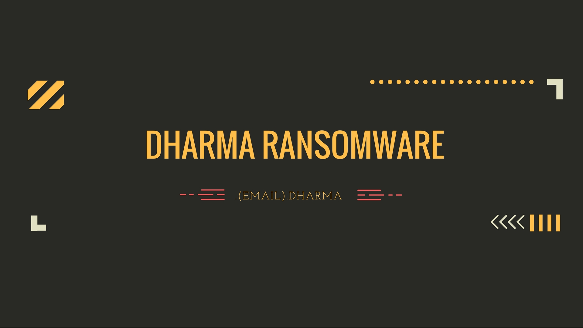 Dharma Ransomware Virus (Removal Steps and Protection Updates)