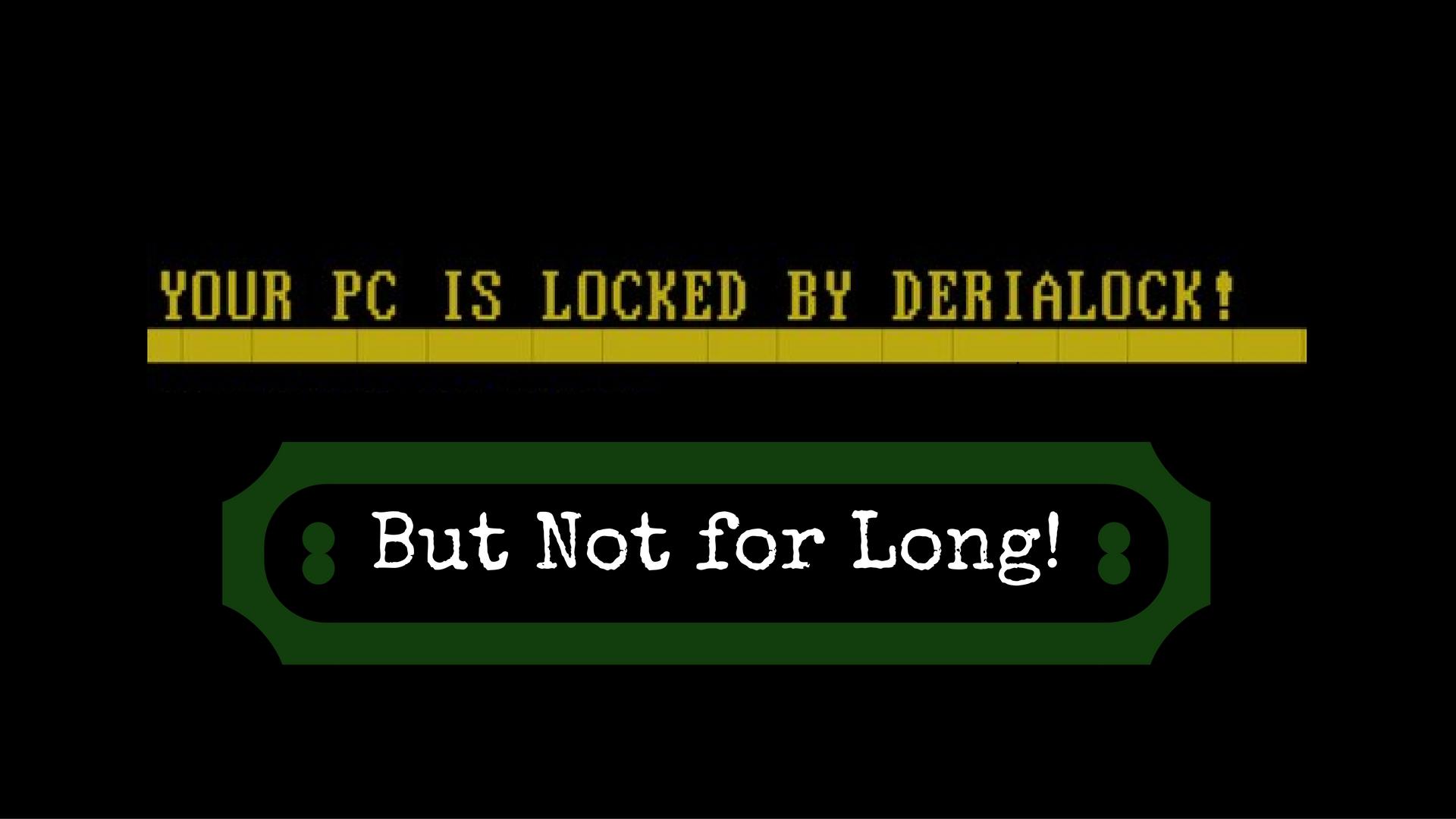 derialock-screen-locker-ransomware-bestsecuritysearch