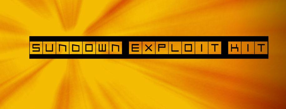 Sundown Exploit Kit Updated
