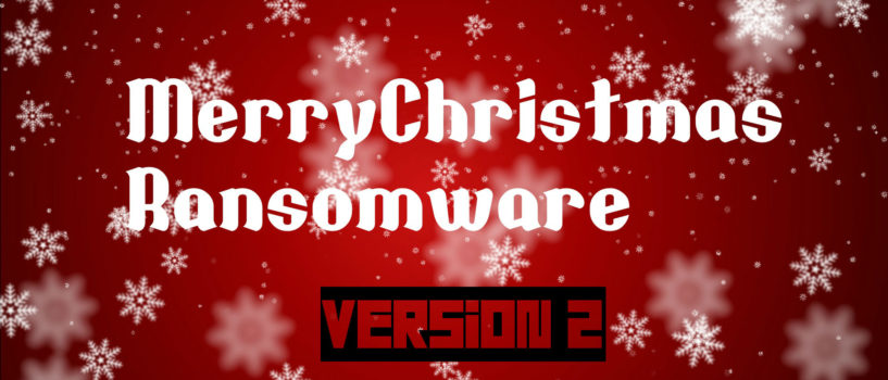 New MerryChristmas Ransomware Virus (Removal Steps and Protection Updates)