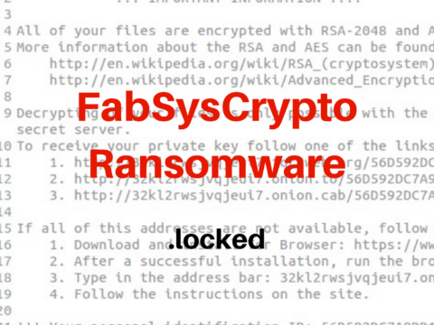 FabSysCrypto (.Locked) Ransomware Removal and Decryption Help