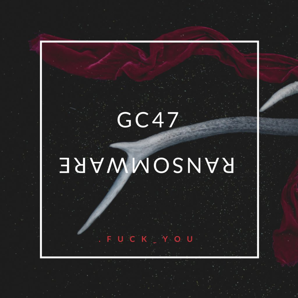 GC47 Ransomware Removal Steps and .Fuck_You Data Recovery