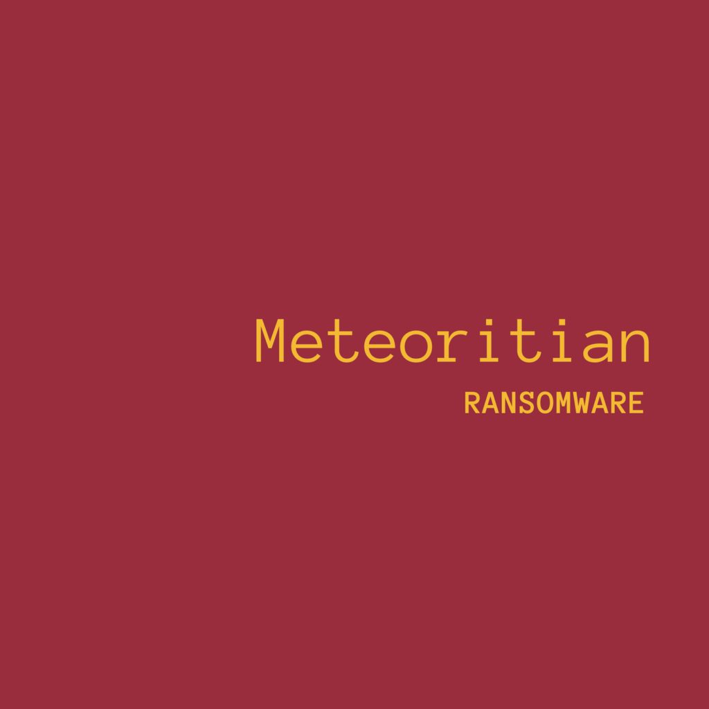 Meteoritian Ransomware Removal and Decryption Guide