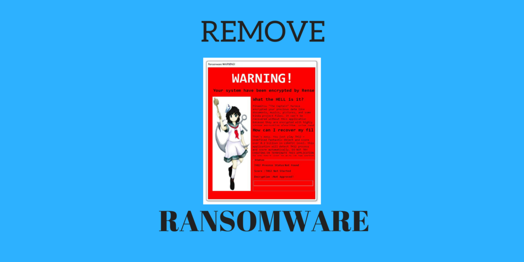 Remove RensenWare Ransomware Virus and Restore PC