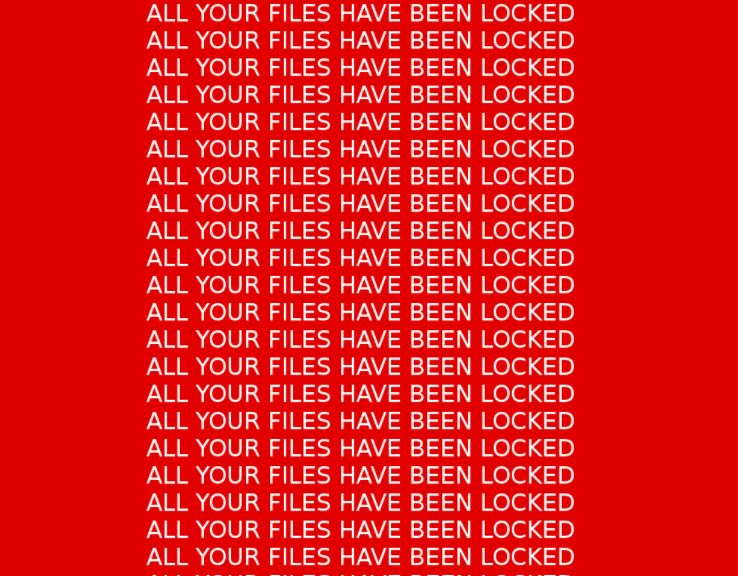 ALL YOUR FILES HAVE BEEN LOCKED lockscreen image